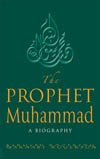 The Prophet Muhammad: A Biography